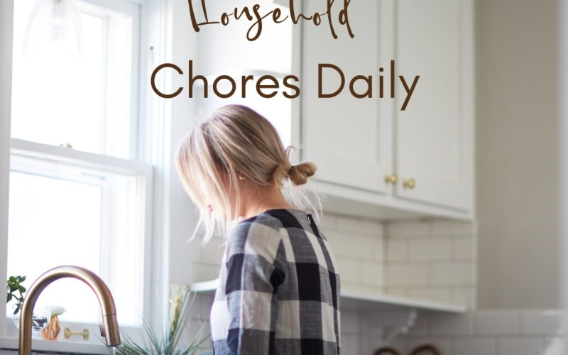 How to Manage Household Chores Daily | Renée at Great Peace #householdchores #homemaker #keeperathome #moms #wives