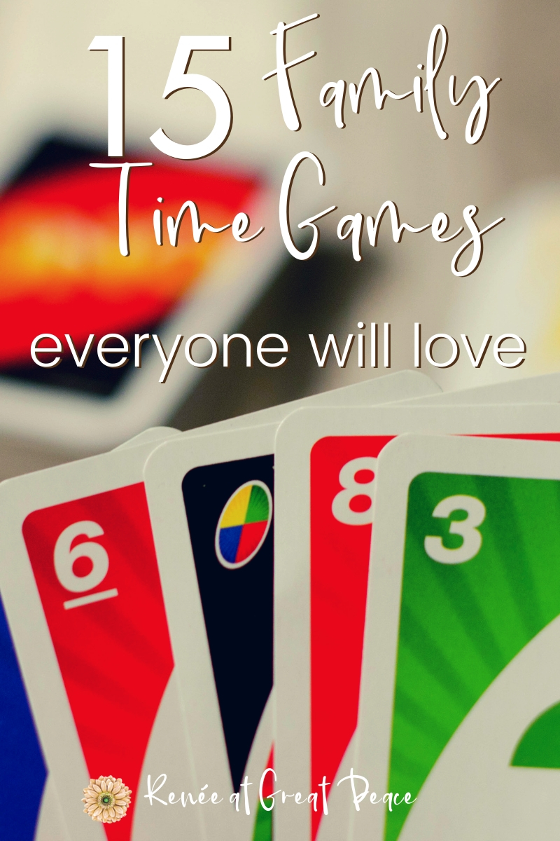 15 Family Time Games everyone will love | Renée at Great Peace #familytime #familybonding #familygamenight #familynight #families #ihsnet