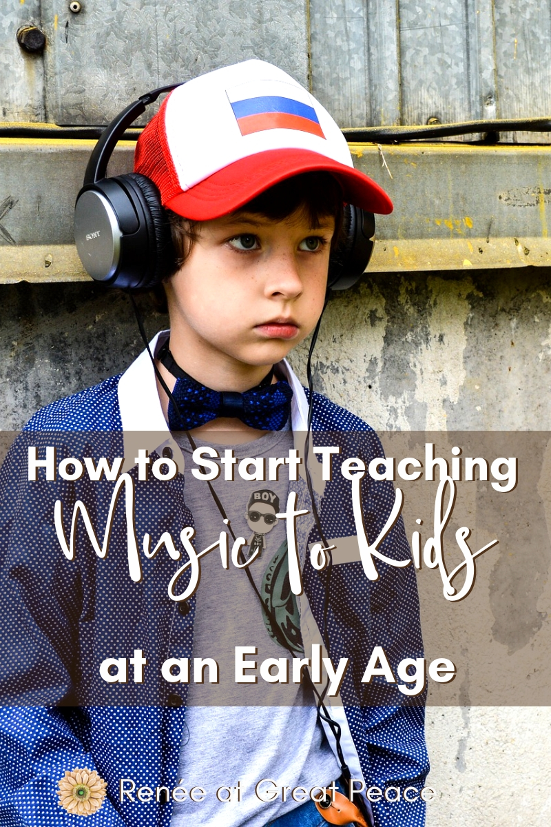 How to Start Teaching Music to Kids at an Early Age | Renée at Great Peace #homeschool #music #kidsandmusic #teachmusic #ihsnet