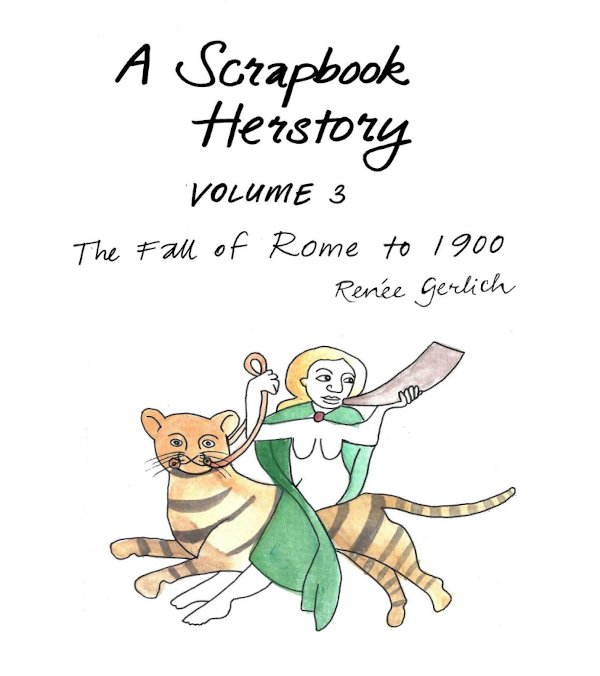 a-scrapbook-herstory-fall-of-rome-to-1900