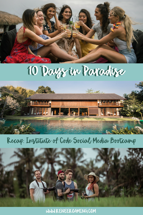 10 Days in Paradise - Institute Of Code Social Media Bootcamp Bali