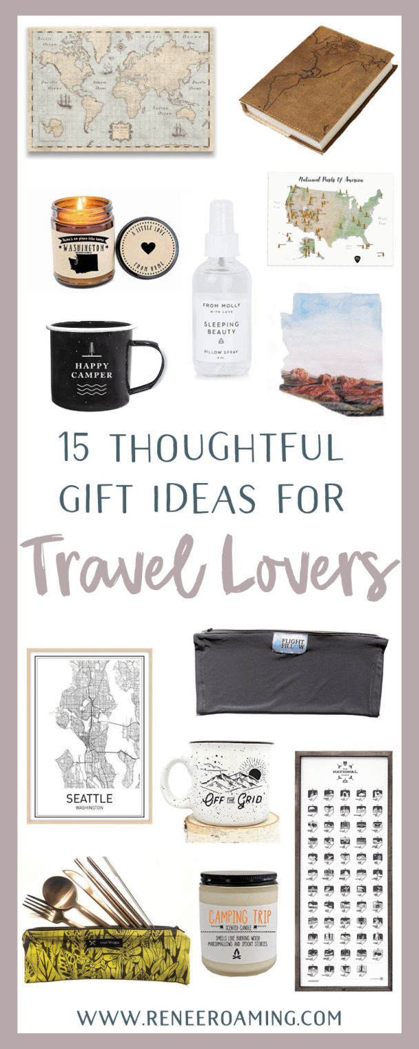 15 Thoughtful Gift Ideas For Travel Lovers - Renee Roaming - PIN (1)