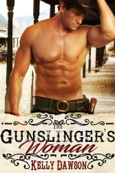 The Gunslinger's Woman by Kelly Dawson