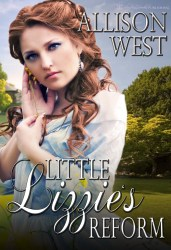 Little Lizzie's Reform by Allison West