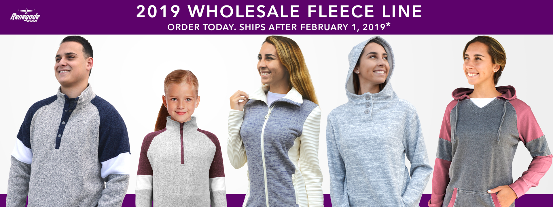 renegade club 2019 wholesale fleece line, women, men, hoodies, fleece jackets, kids, order now, gray, maroon, red, ships after february 1, 2019