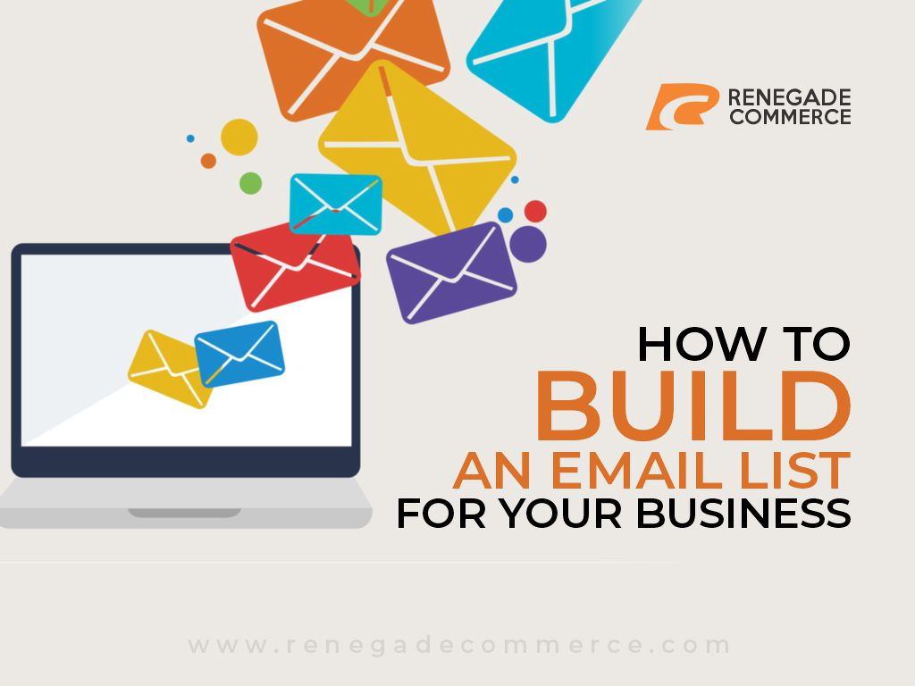 How To Build An Email List For Your Business