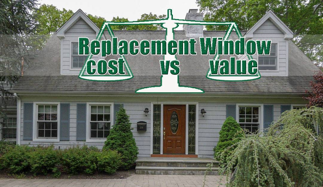 Replacement Windows Cost Versus Value Long Island