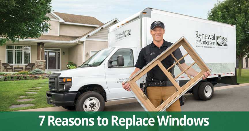 7 reasons to replace windows
