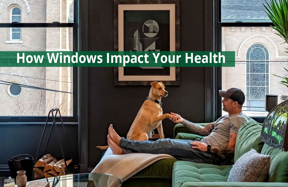 windows and your health