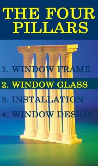 Four Pillars of Successful Replacement Window Experience: Glass