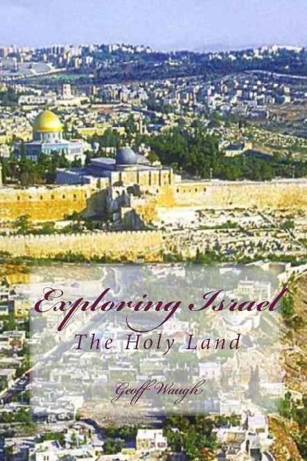 Exploring Israel (colour)