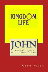 Kingdom Life: John