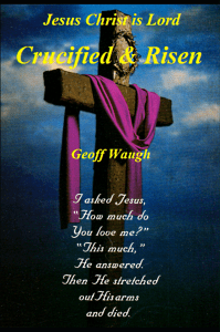 a crucified & risen