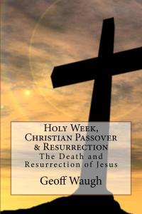 A Holy_Week_Passover & Resurrection_Kindle