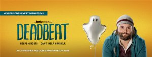 Deadbeat Renewed For Season 2 By Hulu!