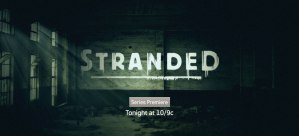 Stranded Cancelled: No Season 2 Plans