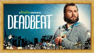 Deadbeat Renewed For Season 3 At Hulu!