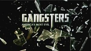 gangsters americas most evil renewed