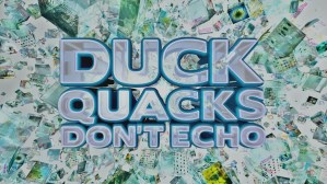 Duck Quacks Don't Echo: Kids Spinoff