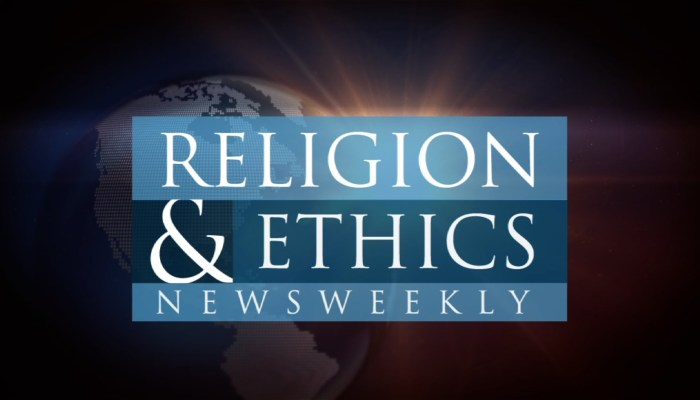 Religion & Ethics NewsWeekly Cancelled