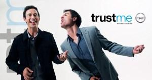 Trust Me Season 2 TNT