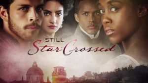 Still Star-Crossed – Cancelled ABC Drama Drops Series Finale Details
