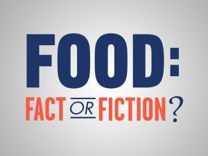 Food: Fact or Fiction? Renewed