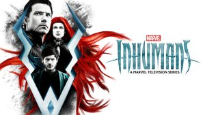Inhumans Canceled