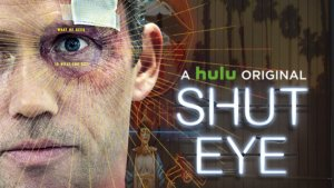 Shut Eye Season 3 On Hulu: Cancelled or Renewed? Status, Release Date