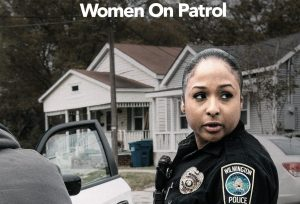 LIVE PD Presents: Women on Patrol Season 2 On Lifetime? Cancelled or Renewed
