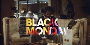 Black Monday Premiere