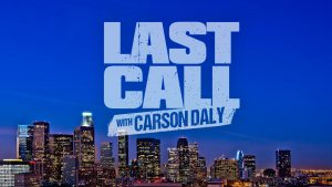 Last Call with Carson Daly Cancelled