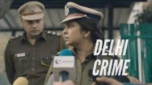 Netflix's Delhi Crime Trailer and Premiere Date