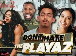 ITV2 Revives Don't Hate The Playaz