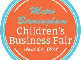 Metro Birmingham Children's Busiiness Fair