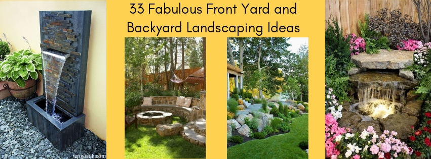 33 Fabulous Front Yard And Backyard Landscaping Ideas Rengusuk Com