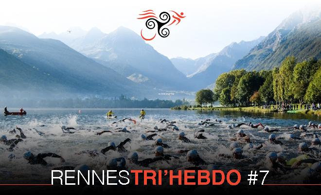 RENNES TRI'HEBDO #7