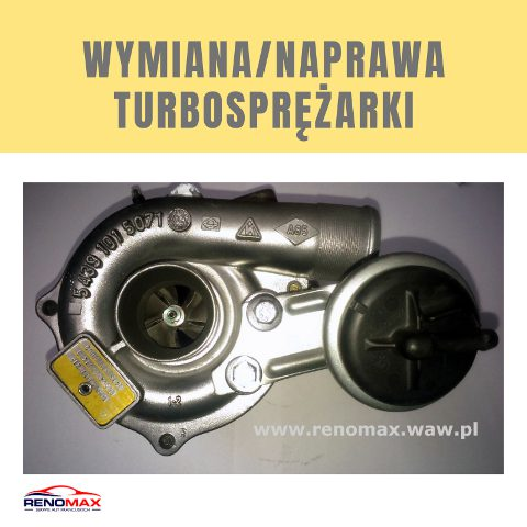 wymiana turbosprężarki renault peugeot citroen