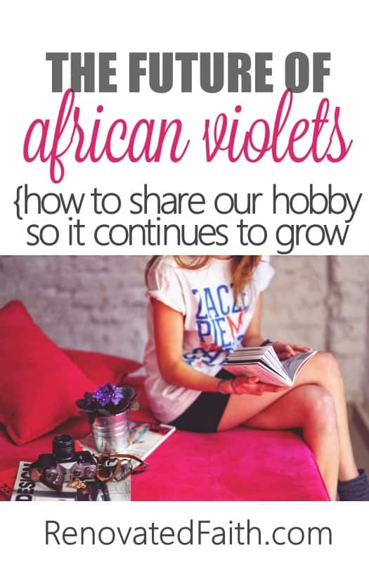 How To Share our hobby so it continues to grow. #africanviolet #avsa #renovatedfaith #blissstreetvioletry
