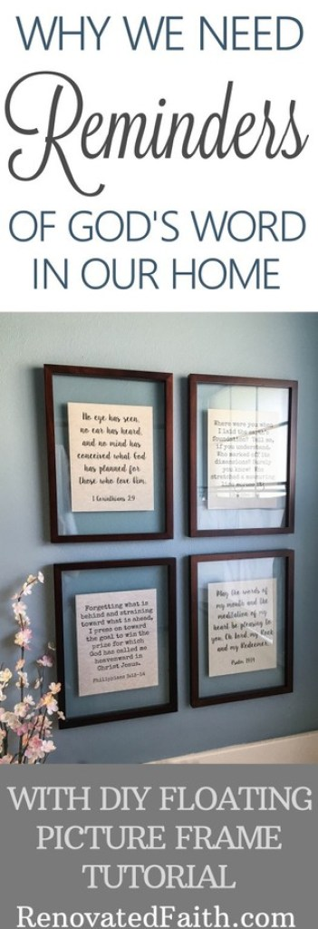 DIY Floating Picture Frames - Why We Need Reminders of God's Word In Our Home #floatingframes #diywallart