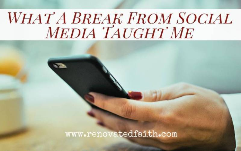 What A Break From Social Media Taught Me