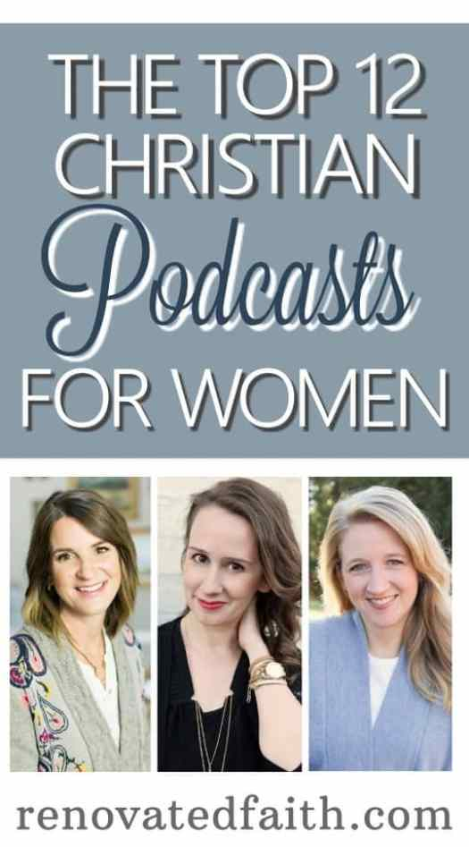 Best Christian Podcasts For Women #bestchristianpodcasts #jenwilkin #emilypfreeman #christinehoover #toppodcasts #renovatedfaith www.renovatedfaith.com