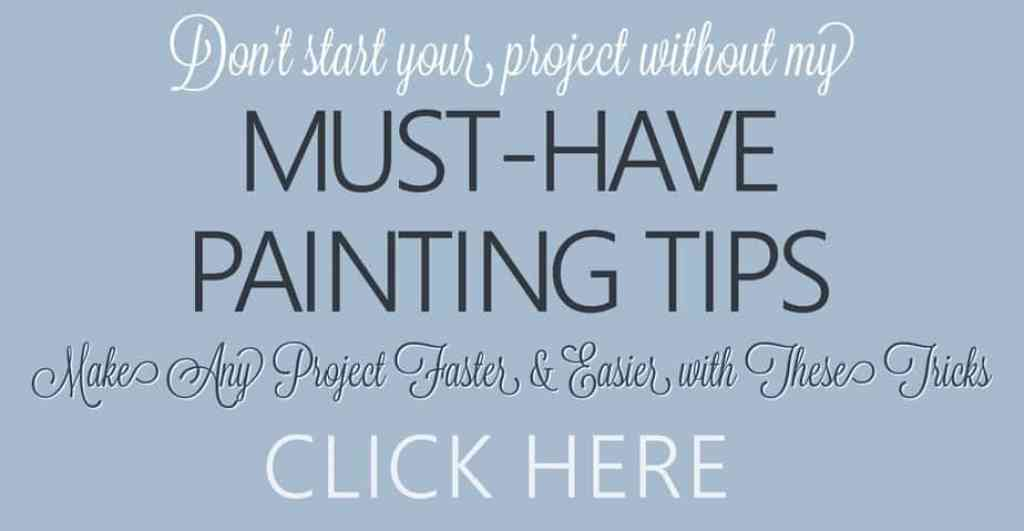 Must-Have Painting Tips - Don't start your DIY project without these painting tips. These painting tricks will make any furniture makeover or wall painting project go faster and smoother. FREE DOWNLOAD. #renovatedfaith #paintingtips #paintingtricks #furnituremakeover