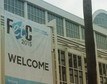 FETC 2015: Part 1