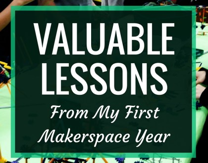 Valuable Lessons From My First Makerspace Year | In my AASL Knowledge Quest blog post, I look back and reflect on my school's first makerspace year, including what went well and what could have been better.