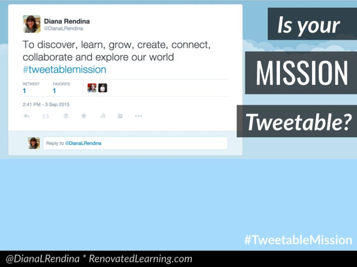 Is your mission tweetable?