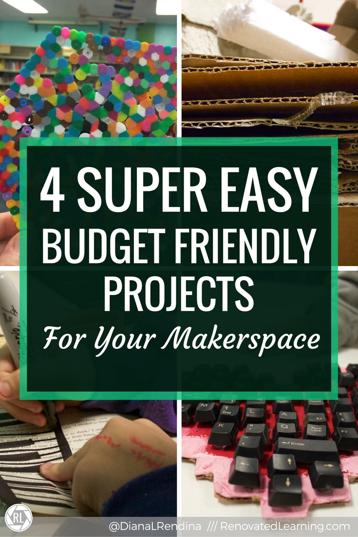 4 super easy budget friendly projects for your makerspace makerspace projects dont have