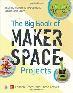 the-big-book-of-makerspace-projects