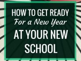 How to Get Ready for a New Year at Your New School | Starting off a new year at a new-to-you school can be daunting, but it's also an exciting opportunity. Here's five tips to help you prepare.