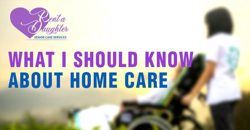 What you should know about home care